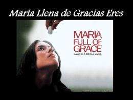 María Llena de Gracias Eres 1