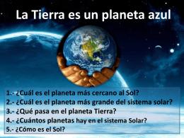 La Tierra es un planeta azul