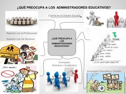 ¿qué preocupa a los administradores educativos?