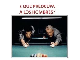 QUE PREOCUPA A LOS HOMBRES (1756713)
