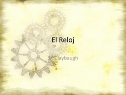 El Reloj - claybaughspanish