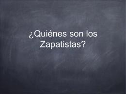 ¿Quiénes son los Zapatistas?