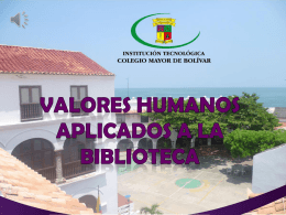 Valores Humanos aplicados a Biblioteca