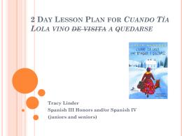 2 Day Lesson Plan for Cuando Tía Lola Vino de Visita a Quedarse