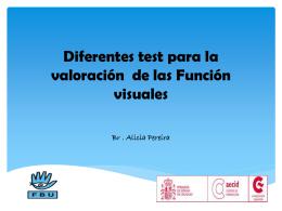 Diferentes test para la valoración de las Función visuales