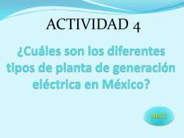 ¿Cuáles son los diferentes tipos de planta de generación eléctrica