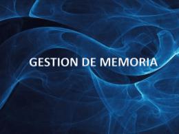 GESTION DE MEMORIA - UCSISTEMASOPERATIVOS