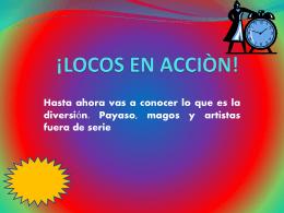¡LOCOS EN ACCIÒN!