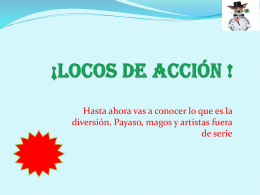 ¡LOCOS DE ACCIÓN !
