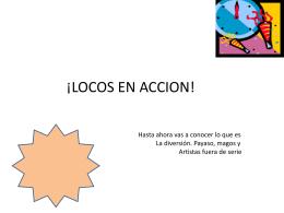 ¡LOCOS EN ACCION!