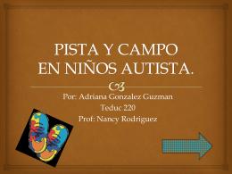 PISTA Y CAMPO EN NIÑOS AUTISTA.