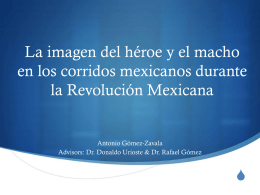 La imagen del héroe y el macho en los corridos mexicanos durante