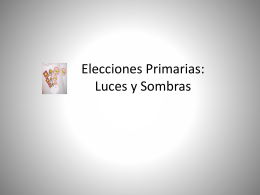 Elecciones Primarias: Luces y Sombras