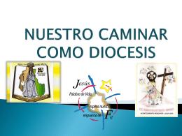NUESTRO CAMINAR COMO DIOCESIS