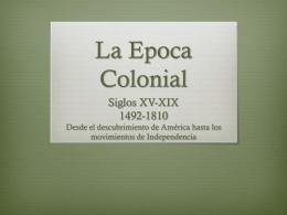 La Epoca Colonial