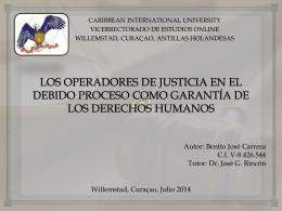 Los Operadores de Justicia en el Debido Proceso como Garantia de