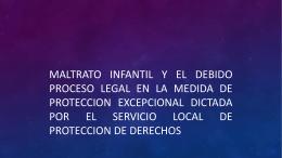 MALTRATO INFANTIL Y EL DEBIDO PROCESO LEGAL EN LA