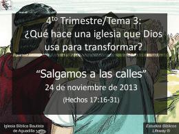 salgamos_a_las_calles_112413 - Iglesia Biblica Bautista de