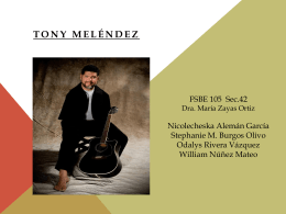Power point- Tony Melendez
