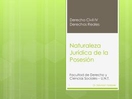 Naturaleza Jurídica de la Posesión - VÍCTOR CHOCOBAR