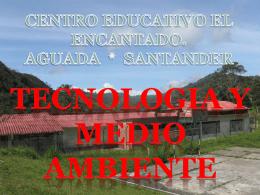 centro educativo el encantado. aguada * santander