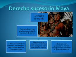 Derecho sucesorio Maya