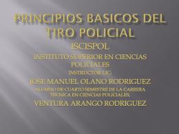 PRINCIPIOS BASICOS DEL TIRO POLICIAL