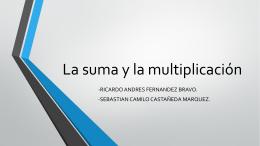 La suma y la multiplicación