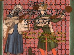 LOS CANTARES DE GESTA - Nuestra aventura por la Edad Media