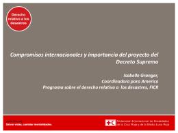 Compromisos internacionales y importancia del proyecto