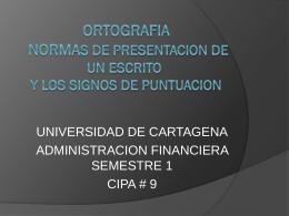 Ortografía y normas para presentación de un escrito [Autoguardado].