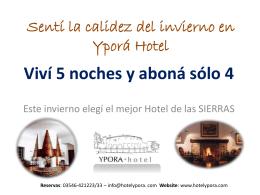 Sentí la calidez del invierno en Yporá Hotel