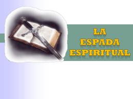 LA ESPADA ESPIRITUAL! - Compra la Verdad y no la Vendas
