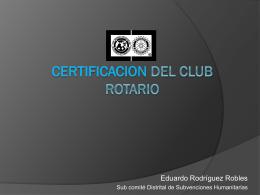 CERTIFICACION DEL CLUB ROTARIO