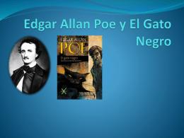 Edgar Allan Poe y El Gato Negro Edgar Allan Poe