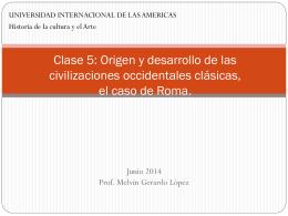 Clase 5: Histori cultura y arte en Roma y la