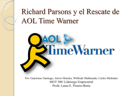 Richard Parsons y el Rescate de AOL Time Warner