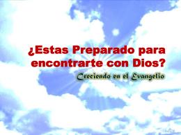¿Estas Preparado para encontrarte con Dios?