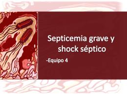 Septicemia grave y shock séptico