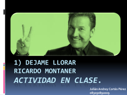 DEJAME LLORAR RICARDO MONTANER