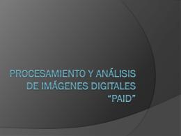 """Procesamiento y Análisis de IMÁGENES DIGITALES """"paid"""""""