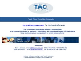 """""""TMC, una empresa especialmente adaptada a las"""