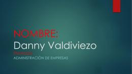 NOMBRE: Danny Valdiviezo