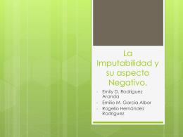 La Imputabilidad y su aspecto Negativo.