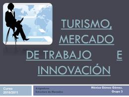 Turismo, mercado de trabajo e innovación