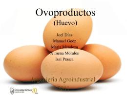 Ovoproducto (Huevo) - materias primas pecuarias