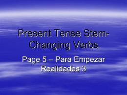 Presente de los Verbos con Cambios de Raíz