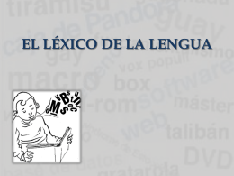 EL LÉXICO DE LA LENGUA