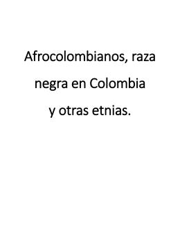 Afrocolombianos, raza negra en Colombia