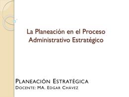 La Planeación en el Proceso Administrativo Estratégica - plane-uabc